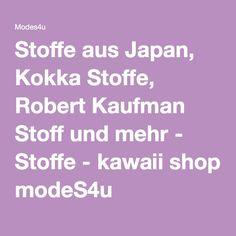 Stoffe aus Japan, Kokka Stoffe, Robert Kaufman Stoff und mehr - Stoffe - kawaii shop modeS4u