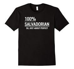 Men's 100% Salvadorian- Funny El Salvador T-Shirt- White ... https://www.amazon.com/dp/B071DHFC68/ref=cm_sw_r_pi_dp_x_art-ybZZD7B1W