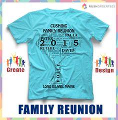 Family Reunion T-Shirt Ideas! Create your custom family reunion t-shirt for your next event. RushOrderTees.com