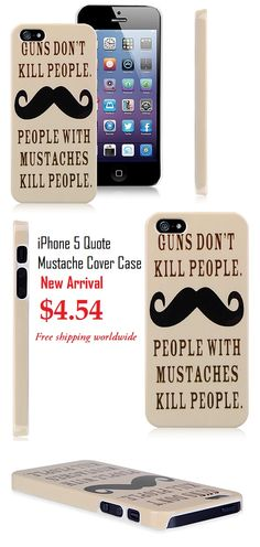 Popular Quote Mustache iPhone 5 Protective Cute Case Cover for iPhone 5 5S #popular #quote #mustache #iphone5 #protective #cute #case #cover #apple $4.54
