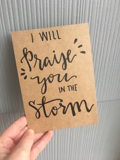 Praise You in the Storm sign/ Bible verse/ Modern calligraphy sign by TheWrittenRetreat on Etsy
