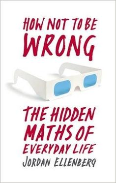How Not To Be Wrong: The Hidden Maths of Everyday Life  Want more business from social media? zackswimsmm.tk