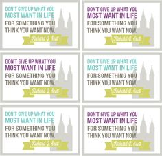 Don't give up what you want most in life for something you think you want now.