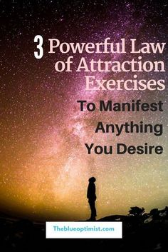 Powerful Law of Attraction Exercises to Manifest Anything You Desire