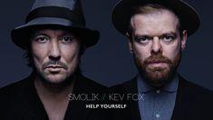 Smolik / Kev Fox - Help Yourself (Official Audio)