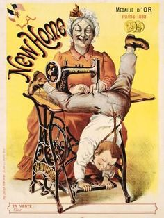 Vintage Sewing New Home sewing machine, 1889 .He's getting his pants mended! These old advertising posters for sewing machine Treadle Sewing Machines, Antique Sewing Machines, Vintage Sewing Patterns, Vintage Advertisements, Vintage Ads, Vintage Posters, Vintage Pictures, Vintage Images, Pin Up Retro