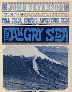The Angry Sea, a surf movie by John Severson from 1963.