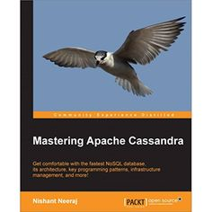 """Read """"Mastering Apache Cassandra"""" by Nishant Neeraj available from Rakuten Kobo. Mastering Apache Cassandra is a practical, hands-on guide with step-by-step instructions. Programming Patterns, Programming Tutorial, Web Design, Computer Technology, Big Data, Free Books, Ebooks, This Book"""