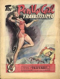 Pin up page from the Italian newspaper supplement Travasissimo circa 1948)