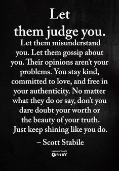 Words of Wisdom and Inspirational Quotes quotes quotes about life quotes about love quotes for teens quotes for work quotes god quotes motivation Quotable Quotes, Wisdom Quotes, True Quotes, Great Quotes, Words Quotes, Quotes To Live By, Love People Quotes, Changes In Life Quotes, Moving On Quotes Inspirational