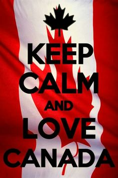 Keep Calm and love Canada. Fell in love with Canada ever since my trip to Quebec, seriously it is great Canadian Things, I Am Canadian, Canadian Girls, Canadian Memes, Canadian Travel, Cool Countries, Countries Of The World, Ontario, Vancouver