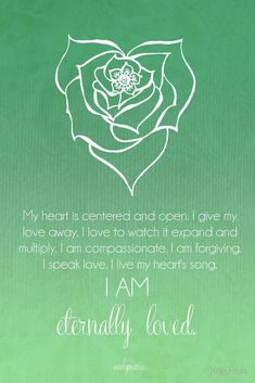 Heart Chakra Affirmation by CarlyMarie - beautiful chakra meditations (and other gorgeous work) you can have made into wall art, cards, etc at redbubble. #ChakraMeditation