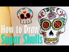 How to Draw Sugar Skulls - YouTube                                                                                                                                                     More