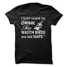 I Just Want To Watch Birds T-Shirts, Hoodies. BUY IT NOW ==► https://www.sunfrog.com/LifeStyle/I-Just-Want-To-Watch-Birds.html?id=41382