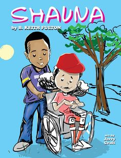 SHAUNA by B. Keith Fulton; illustrated by Jerry Craft (B.K. Fulton) 1/15 -- Picture book
