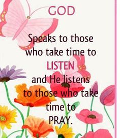 Take time to listen and to pray     https://www.facebook.com/photo.php?fbid=10151378356708091