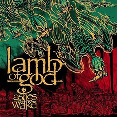 Lamb of God, Ashes of the Wake