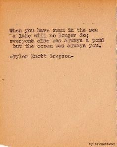Typewriter Series #356by Tyler Knott Gregson