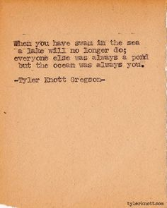 Typewriter Series #356 by Tyler Knott Gregson
