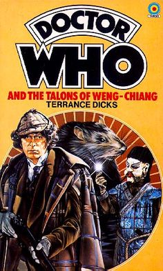 Doctor Who and the Talons of Weng Chiang (Doctor Who Library (Target) by Terrance Dicks (different edition) Doctor Who Books, Doctor Who Art, 4th Doctor, Classic Doctor Who, Victorian London, Best Novels, Female Doctor, Fiction Books, Fiction Film