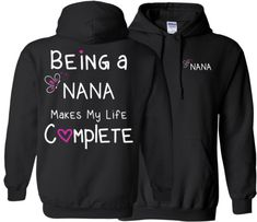 Being a Nana Makes My Life Complete T-Shirt  This fun Tshirt makes a great gift for any Nana.  Nana Shirt to show you love of being a Nana. Please see Color Chart and Size Chart Located in the photos Vist our shop for matching Coffee Mugs and Necklaces https://www.etsy.com/shop/CaliKays  -------------------------------------------------------    Nana Tee, Nana T-Shirt, Tops for Nana, Nana Hoodie ----------------------------------------------------------------- Shipping Inf...