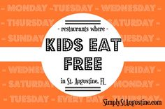 Looking to enjoy dinner out with kids on a budget? Here's a list of places kids eat free in St. Augustine, Florida.