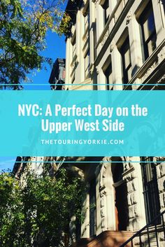 Things to do in Upper West Side New York. Includes architecture, restaurants, Central Park and museums in NYC.