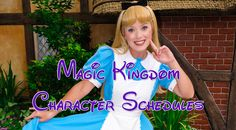 Magic Kingdom character schedules