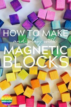 How to make your own mini magnetic blocks. A simple DIY guide along with plenty of ideas for play Diy Preschool Toys, Diy Montessori Toys, Diy Toys, Diy For Kids, Crafts For Kids, Kids Magnets, Kids Blocks, Block Craft, Toddler Toys