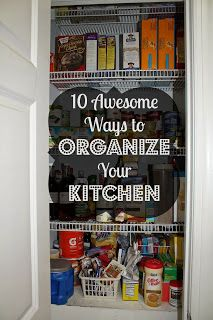 Southern Scraps : Must Do Monday- Get organized! The Kitchen- 10 Way...