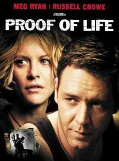 """Proof of Life-""""I think it's a good movie. Is it a great film and is it going to change your life? No. But not all of them can be."""" -RUSSELL on PROOF OF LIFE (2/01)"""