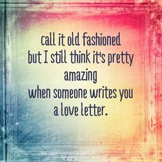 My hubby STILL writes me the most amazing love letters after all our years together <3 Talk about putting Nicholas Sparks to shame!! LOL Love my man and his eloquent words <3