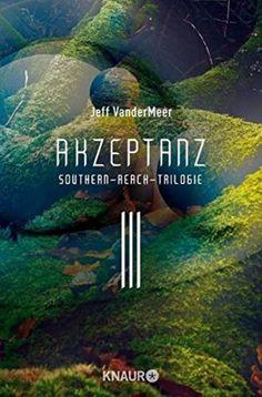 Jeff VanderMeer - Akzeptanz #3 - 4/5 Sterne - DeepGround Magazine
