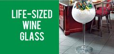 Are These Mind-Blowing Products Real. Totally want the life-sized wine glass.......