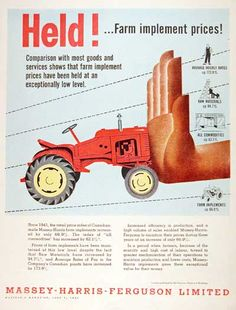 1954 Massey Harris Ferguson original vintage advertisement. Explains why the prices of farm implements have not risen compared to other goods.