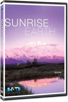 Sunrise Earth: Alaska:   Enjoy a tranquil journey at dawn into the unique landscapes of Alaska - the last frontier. From quiet beaches to breathtaking glaciers, meet the enchanting residents who can be found greeting each day's first light.  Katmai Bears/b After seven months of hibernation, the world's largest population of brown bears is ready for some sun in the Katmai National Park and Preserve, Alaska. They begin the morning in the meadow, but as the sun rises and the tide goes out...