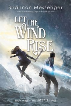 Cover Reveal: Let the Wind Rise (Sky Fall #3) by Shannon Messenger -On sale 2016 by Simon Pulse