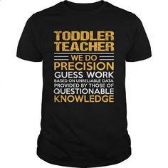 TODDLER-TEACHER - #teestars #customize hoodies. CHECK PRICE => https://www.sunfrog.com/LifeStyle/TODDLER-TEACHER-114921609-Black-Guys.html?60505