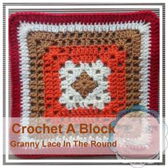 Free crochet pattern: Granny Lace in the Round (Crochet A Block CAL) by Creative Crochet Workshop