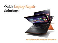 Quick Laptop Repair Solution at Smart Fix Las Vegas  http://www.iphonerepairlaptoprepairlasvegas.com/laptop-repair-service/