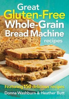 Large Gluten Free Whole Grain Bread Machine Recipes