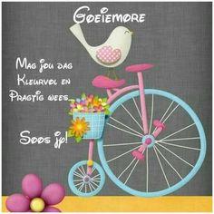Good Morning Good Night, Good Morning Wishes, Goeie Nag, Goeie More, Afrikaans, Day, Mornings, Friendship, Good Morning Messages