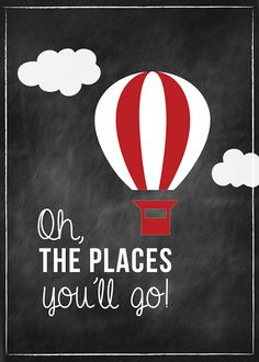 oh, the places you'll go - would be cute if the clouds had piece of map in them of places you've been or will go