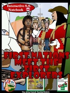 First Nations Meet the First Explorers: Interactive Gr 5 Social Studies Notebook Ontario Curriculum, Social Studies Curriculum, Social Studies Notebook, 5th Grade Social Studies, Social Studies Activities, Teaching Social Studies, Canadian History, American History, Geography Lessons