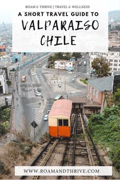 A Short Travel Guide to Valparaiso, Chile   Roam and Thrive Discover Chile's best kept urban secret. The capital of bohemia and arts just an hour and a half from the capital. #valparaiso #chiletravel #bucketlist #adventuretravel #wanderlust #photography #travel #traveltips #travelguide #destinationguide