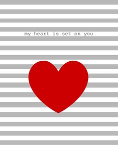 My Heart Is Set On You Printable   Living On Love. For more FREE #Valentine printables, click the image.