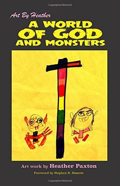 A World of God and Monsters: 50 Images of Religious Zeal (Art By Heather) (Volume 2) by Heather Paxton http://www.amazon.com/dp/1505622034/ref=cm_sw_r_pi_dp_4ltuwb13YCCZE