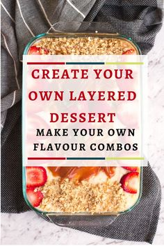 Guide to making a layered dessert - create your own flavour combinations Types Of Desserts, Desserts To Make, Food To Make, Coconut Desserts, Vegan Desserts, Eid Recipes, Holiday Recipes, Eid Breakfast, Eid Food