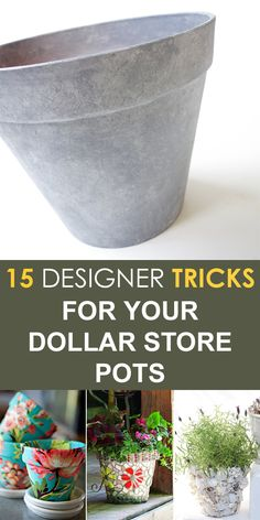 15 Designer Tricks for Your Dollar Store Pots