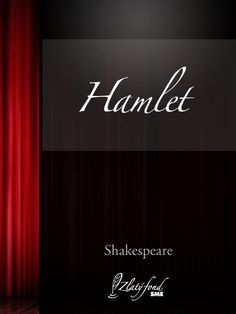 William Shakespeare - HAMLET. My favorite play by him -- there's so many layers, so much existential anguish -- love it.